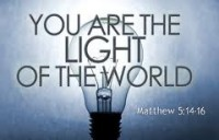 """You are the light of the world."" - Matthew 5:14-16"